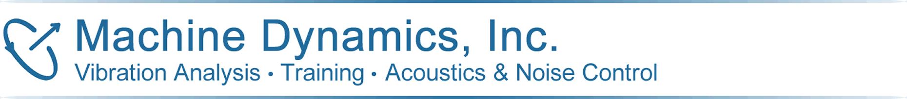 Machine Dynamics, Vibration Analysis, Dynamic Field and Shop